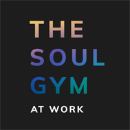 The Soul Gym at Work